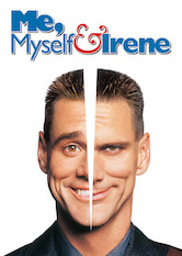 Search netflix Me, Myself and Irene