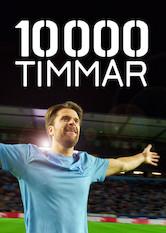 Search netflix 10 000 Timmar