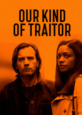 Search netflix Our Kind of Traitor