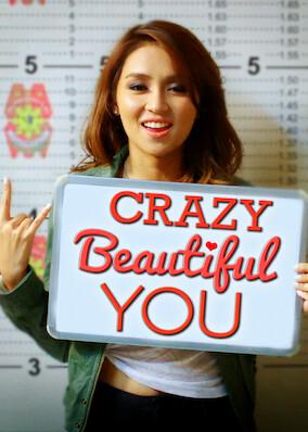 Crazy Beautiful You