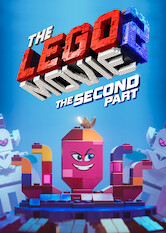 Search netflix The LEGO Movie 2: The Second Part