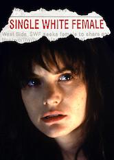 Search netflix Single White Female
