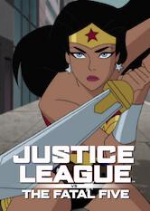 Search netflix Justice League vs the Fatal Five