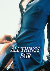 Search netflix All Things Fair
