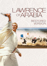 Search netflix Lawrence of Arabia: Restored Version