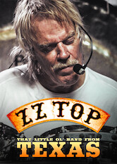 Search netflix ZZ TOP: THAT LITTLE OL' BAND FROM TEXAS